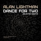 Dance for Two: Essays Audiobook, by Alan Lightman