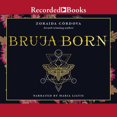 Bruja Born Audiobook, by Zoraida Cordova