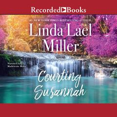 Courting Susannah Audiobook, by Linda Lael Miller