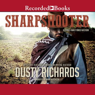 Sharpshooter Audiobook, by Dusty Richards