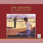 The Crossing Audiobook, by Gary Paulsen