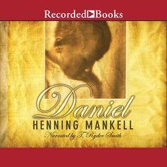 Daniel Audiobook, by Henning Mankell