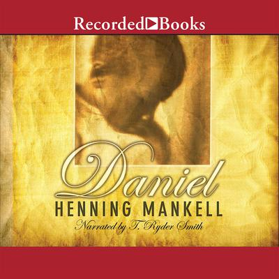 Daniel Audiobook, by Henning Mankell
