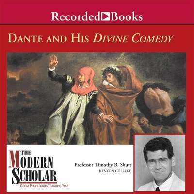 Dante and His Divine Comedy Audiobook, by