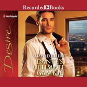Dantes Ultimate Gamble Audiobook, by Day Leclaire