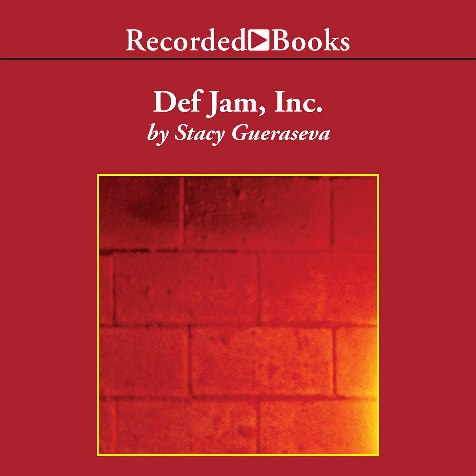 Printable Def Jam, Inc.: Russell Simmons, Rick Rubin, and the Extraordinary Story of the World's Most Influential Hip-Hop Label Audiobook Cover Art