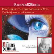 Discovering the Philosopher in You: The Big Questions in Philosophy Audiobook, by