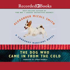 The Dog Who Came In from the Cold Audiobook, by Alexander McCall Smith