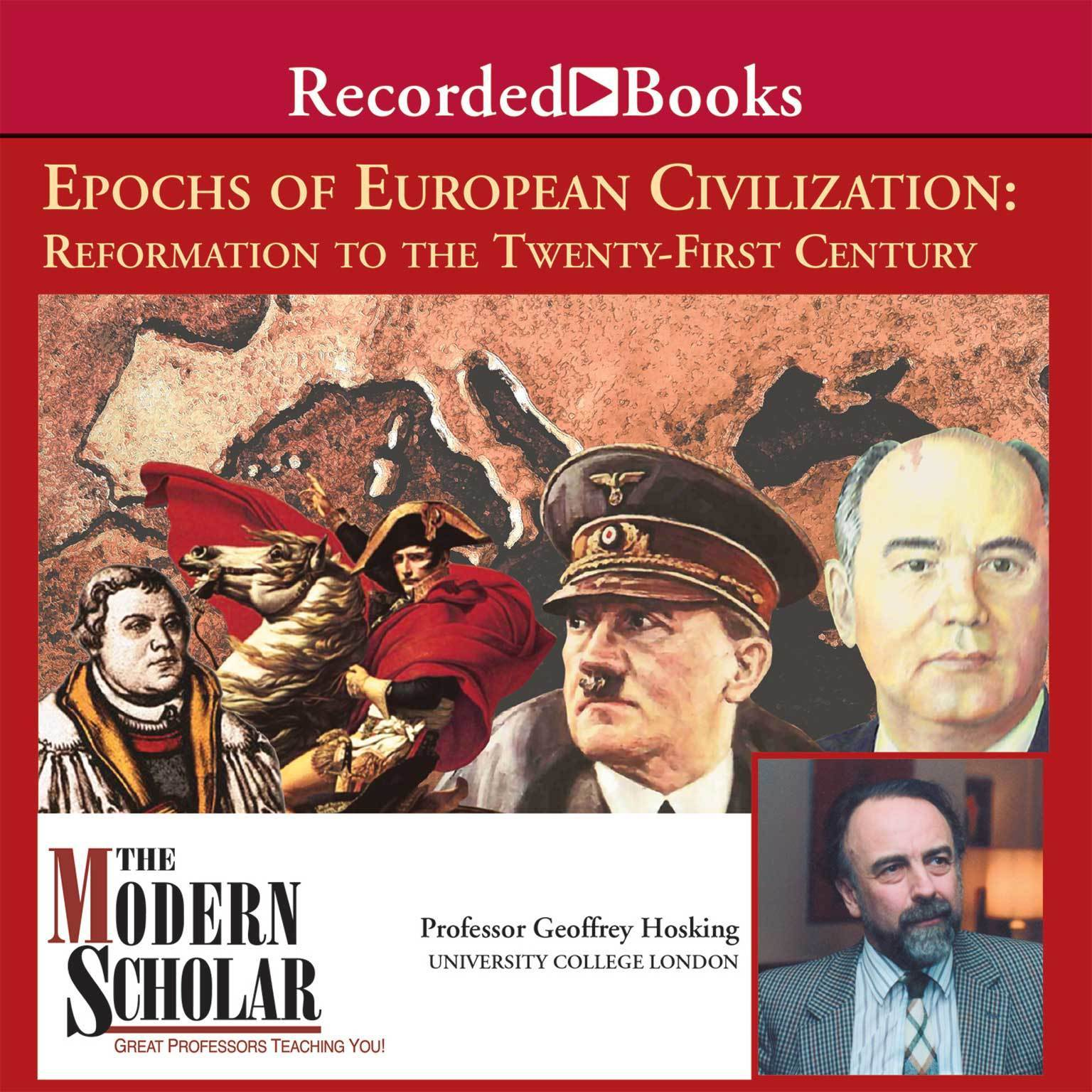 Printable Epochs of European Civilization: Reformation to the Twenty-First Century Audiobook Cover Art