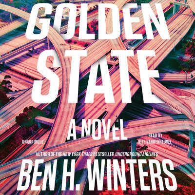 Golden State Audiobook, by Ben Winters