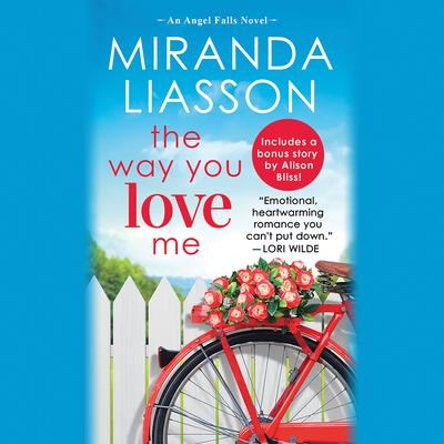 The Way You Love Me Audiobook, by Miranda Liasson