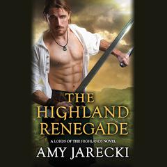 The Highland Renegade Audiobook, by Amy Jarecki