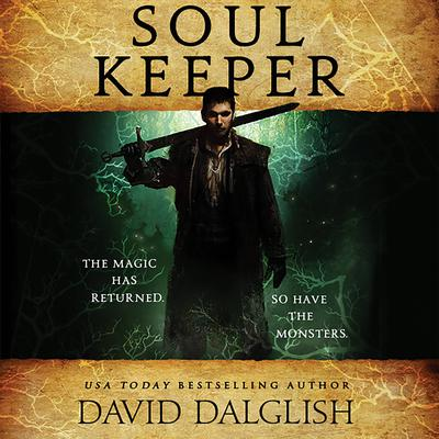 Soulkeeper Audiobook, by David Dalglish