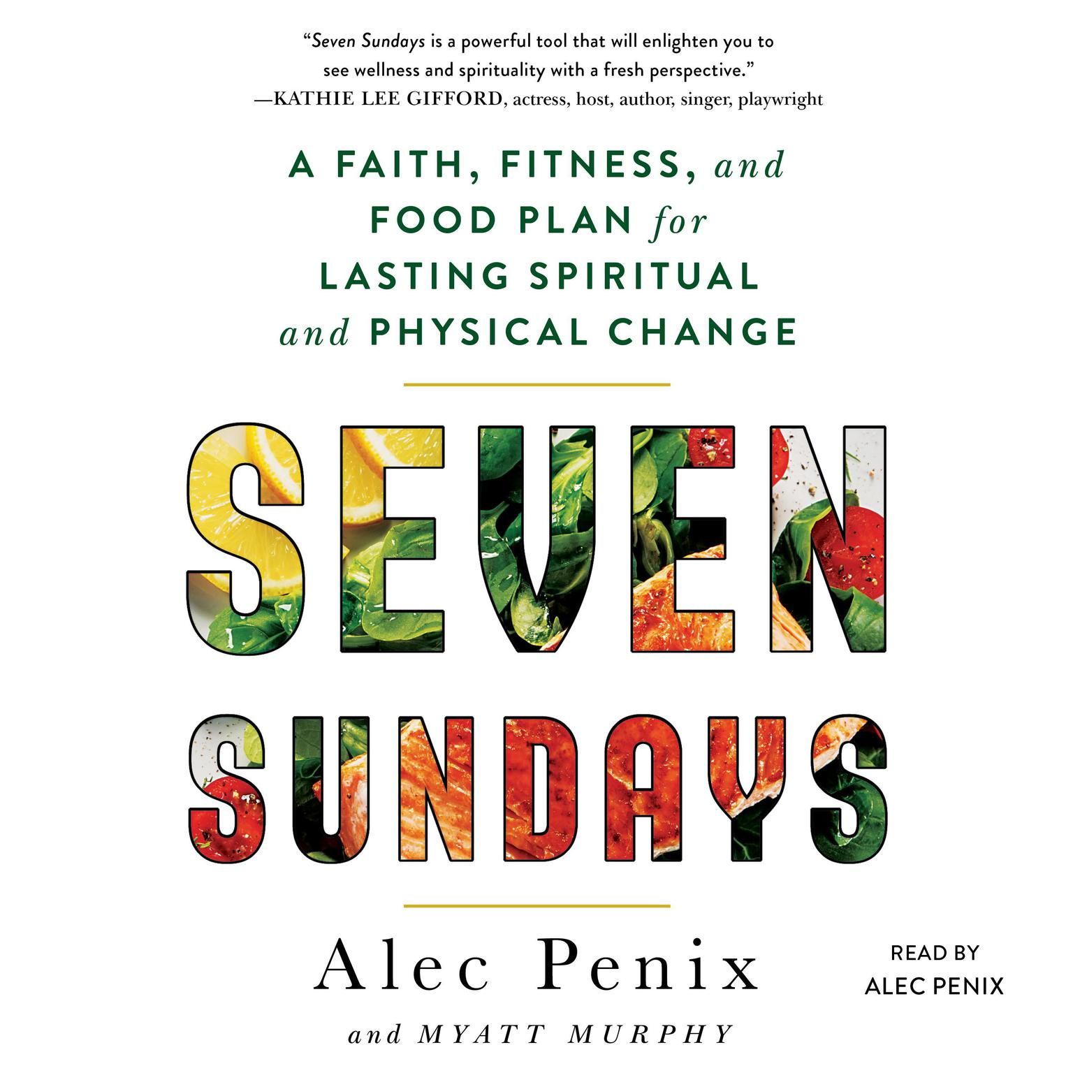 Printable Seven Sundays: A Six-Week Plan for Physical and Spiritual Change Audiobook Cover Art