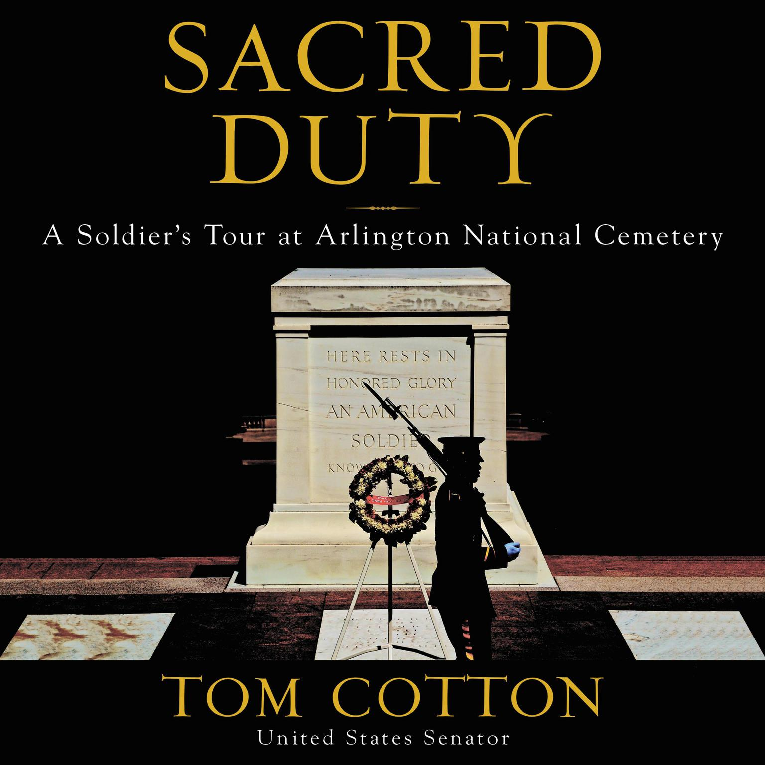 Printable Sacred Duty: A Soldier's Tour at Arlington National Cemetery Audiobook Cover Art
