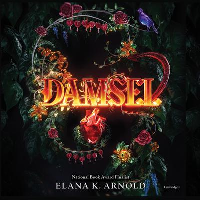 Damsel Audiobook, by Elana K. Arnold