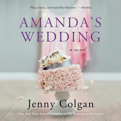 Amandas Wedding: A Novel Audiobook, by Jenny Colgan
