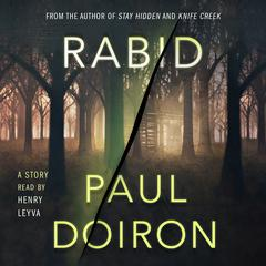 Rabid: A Mike Bowditch Short Mystery Audiobook, by Paul Doiron, Pablo Triana