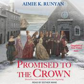 Promised to the Crown Audiobook, by Aimie K. Runyan