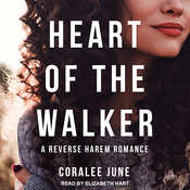 Heart of the Walker Audiobook, by Coralee June