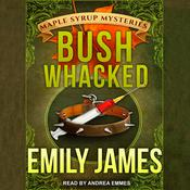 Bushwhacked Audiobook, by Emily James