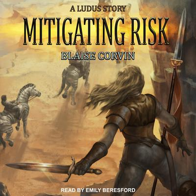 Mitigating Risk Audiobook, by Blaise Corvin