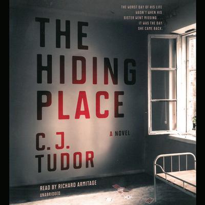 The Hiding Place: A Novel Audiobook, by C.J. Tudor