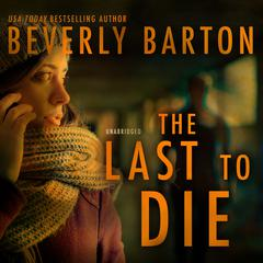 The Last to Die Audiobook, by Beverly Barton