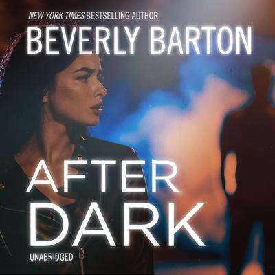 After Dark Audiobook, by Beverly Barton