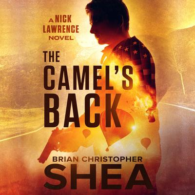The Camel's Back Audiobook, by Brian Christopher  Shea