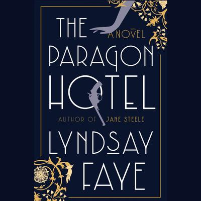 The Paragon Hotel Audiobook, by Lyndsay Faye