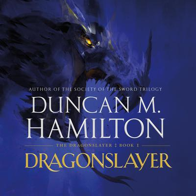 Dragonslayer Audiobook, by Duncan M. Hamilton