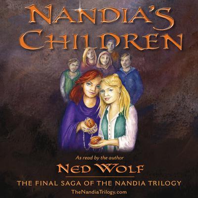 Nandias Children Audiobook, by Ned Wolf