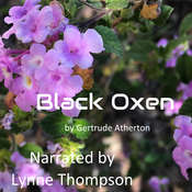 Black Oxen Audiobook, by Gertrude Atherton