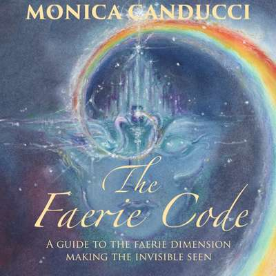 The Faerie Code Audiobook, by Monica Canducci