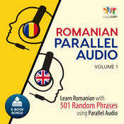 Romanian Parallel Audio Volume 1