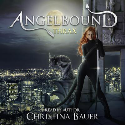 Thrax (Angelbound Origins #4) Audiobook, by Christina Bauer