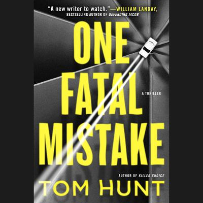 One Fatal Mistake Audiobook, by Tom Hunt