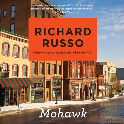 Mohawk Audiobook, by Richard Russo