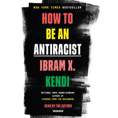 How to Be an Antiracist Audiobook, by