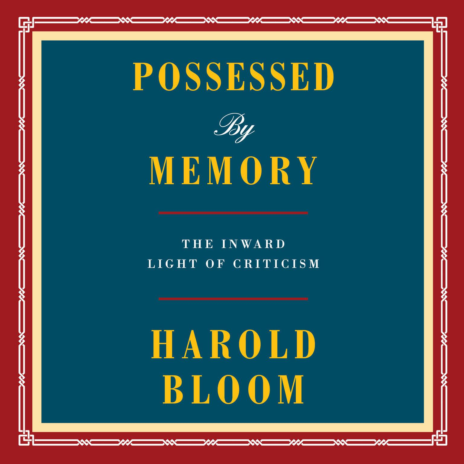 Printable Possessed by Memory: The Inward Light of Criticism Audiobook Cover Art