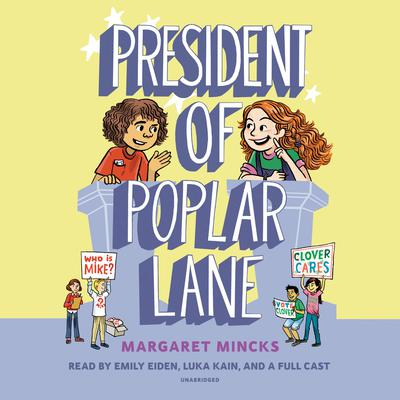 President of Poplar Lane Audiobook, by Margaret Mincks