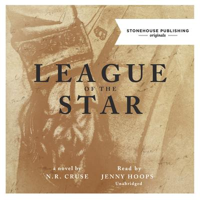 League of the Star Audiobook, by N. R. Cruse