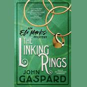 The Linking Rings  Audiobook, by John Gaspard