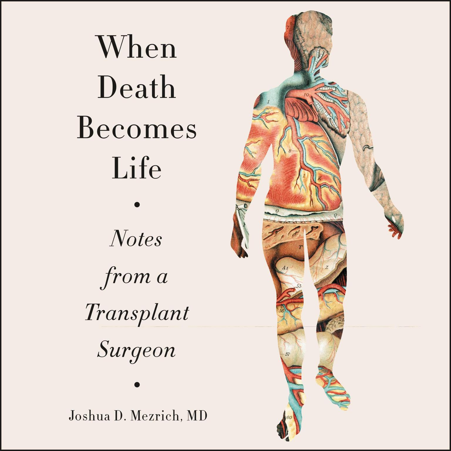 Printable When Death Becomes Life: Notes from a Transplant Surgeon Audiobook Cover Art
