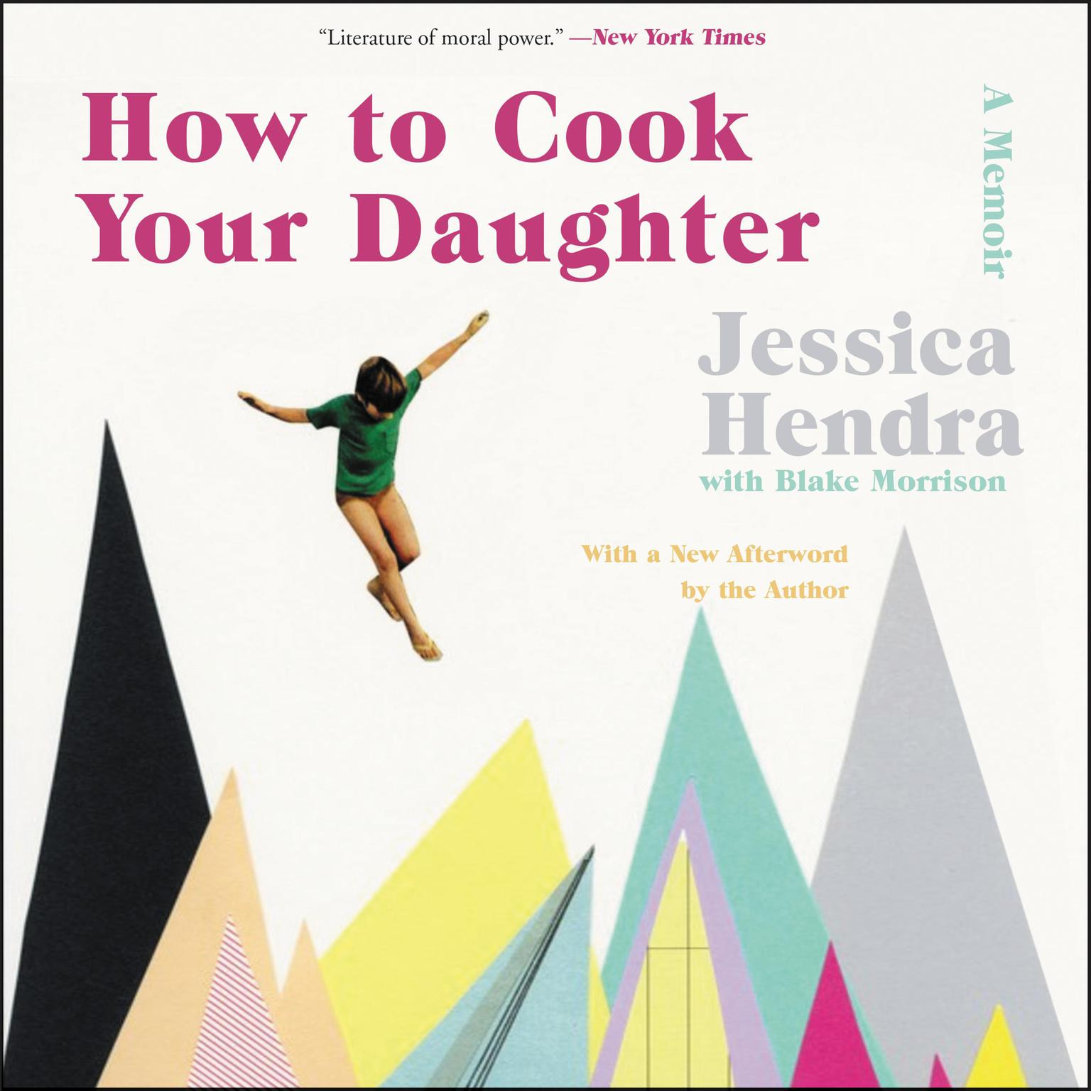 Printable How to Cook Your Daughter: A Memoir Audiobook Cover Art
