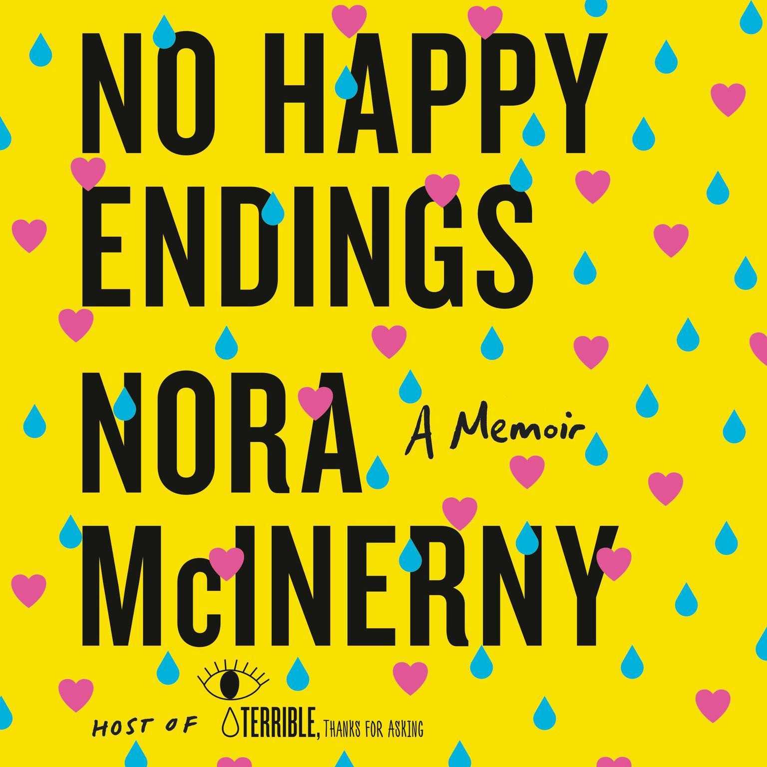 Printable No Happy Endings: A Memoir Audiobook Cover Art