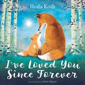 Ive Loved You Since Forever Audiobook, by Hoda Kotb