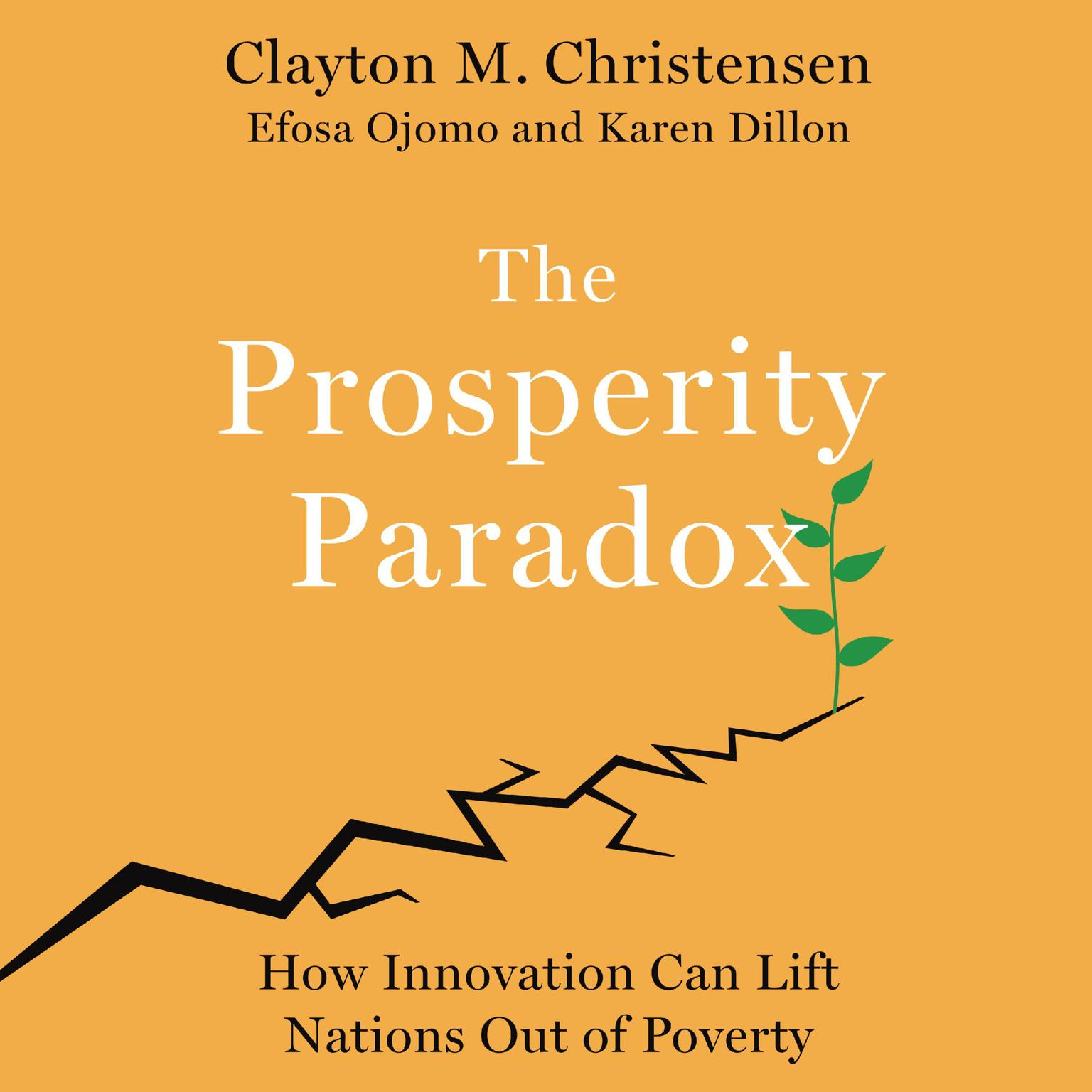 Printable The Prosperity Paradox: How Innovation Can Lift Nations Out of Poverty Audiobook Cover Art