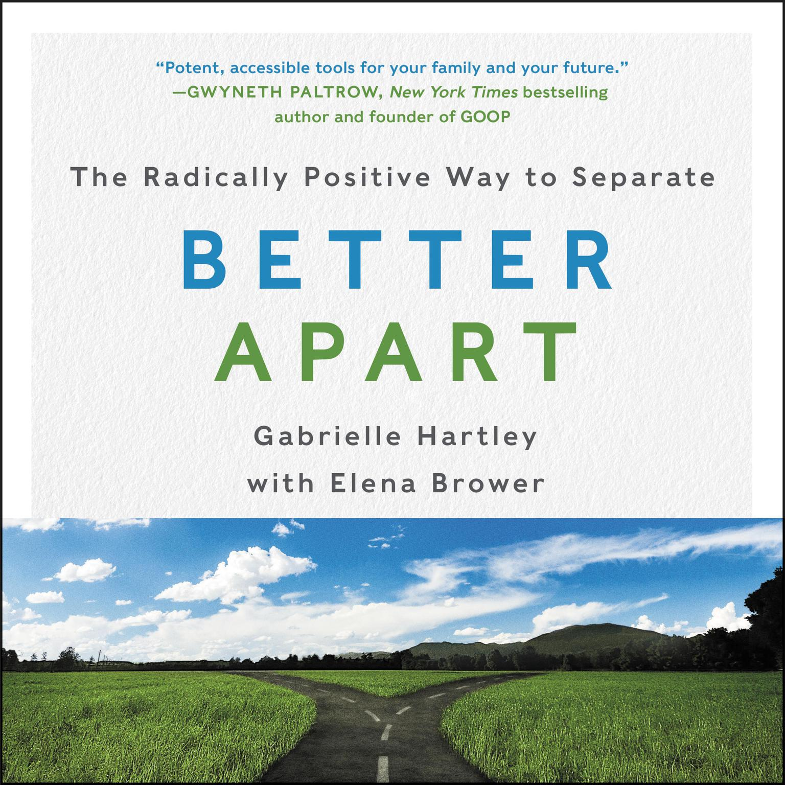 Better Apart: The Radically Positive Way to Separate Audiobook, by Elena Brower